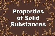 Properties of Solid Substances