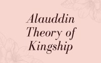 Theory of Kingship under Alauddin Khalji