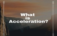 What is Acceleration
