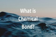 What is Chemical Bond?