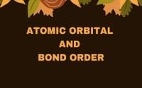 Atomic Orbital and Bond Order