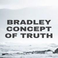 Bradley Concept of Truth