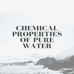 Chemical Properties of Pure Water