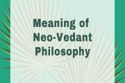 Meaning of Neo-Vedant Philosophy