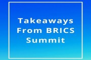 The Big Picture: Takeaways From BRICS Summit