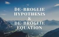 de-Broglie Hypothesis