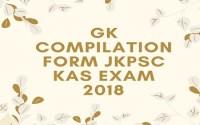 Gk Compilation form JKPSC KAS Exam 2018
