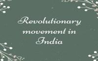 Revolutionary movement in India