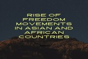 Rise of Freedom Movements in Asian and African Countries after the Second World War