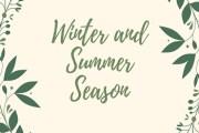 Winter and Summer Season- Characteristics