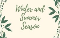 Winter and Summer Season