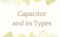 Capacitor and its Types