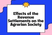 Effects of the Revenue Settlements on the Agrarian Society