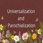 Universalization and Parochialization