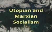 Utopian and Marxian Socialism