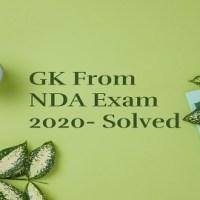 GK From NDA Exam 2020- Solved