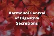 Hormonal Control of Digestive Secretions