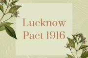 Lucknow Pact 1916