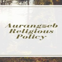 Aurangzeb Religious Policy