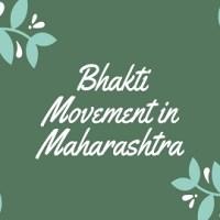Bhakti Movement in Maharashtra