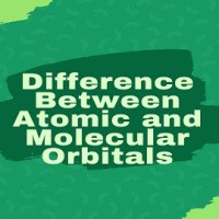 Difference Between Atomic and Molecular Orbitals