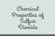 Chemical Properties of Sulfur Dioxide