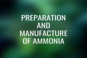 Preparation and Manufacture of Ammonia