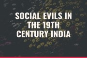 Social Evils in the 19th Century India