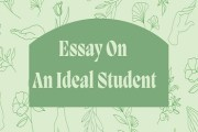 """Essay on """"An Ideal Student"""""""