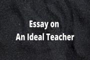 Essay on An Ideal Teacher