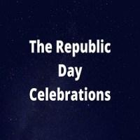 Short Essay on The Republic Day Celebrations