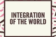 Factors Responsible for the Integration of the World