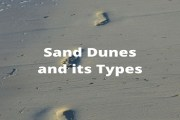 Sand Dunes and its Types