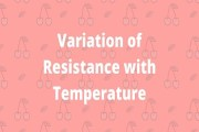 Variation of Resistance with Temperature