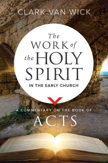 The Work of the Holy Spirit in the Early Church CV front