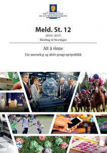 Forside St.m 12 (2016 – 2017) (Alt å vinne. Ein ansvarleg og aktiv pengespelpolitikk)