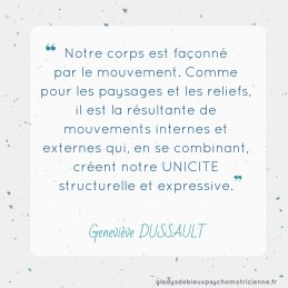 citation inspirante Dussault - corps mouvement unicité