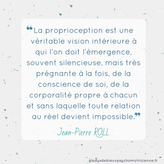 citation inspirante Roll - proprioception conscience de soi corporalité