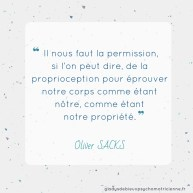 citation inspirante Sacks - proprioception corps