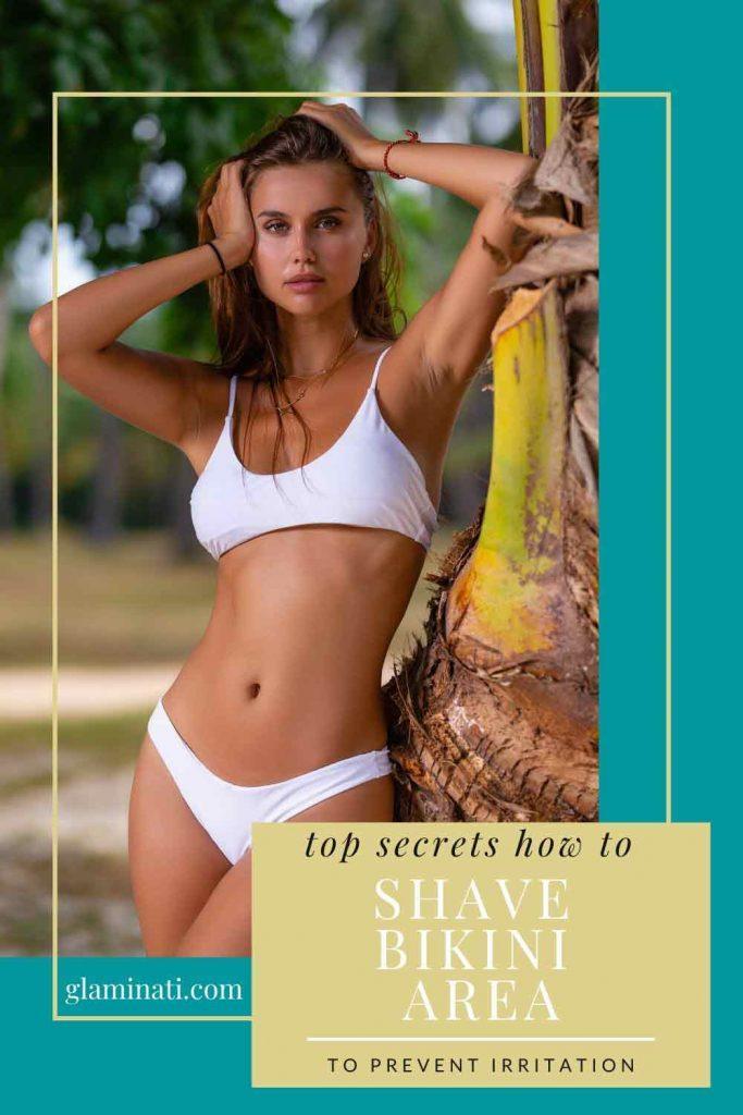 6 Ways To Properly Shave Bikini Area To Prevent Irritation