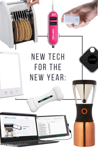 New Tech for the New Year: Gadgets to Get Now!