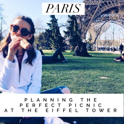How to Have the Picture-Perfect Picnic at the Eiffel Tower