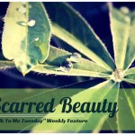 Scarred Beauty