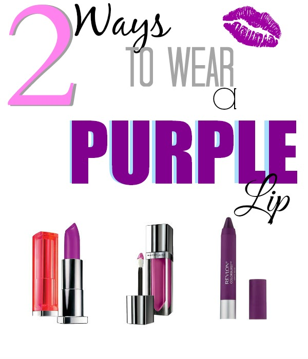 How To Wear Purple Lips  {2 wearable options}