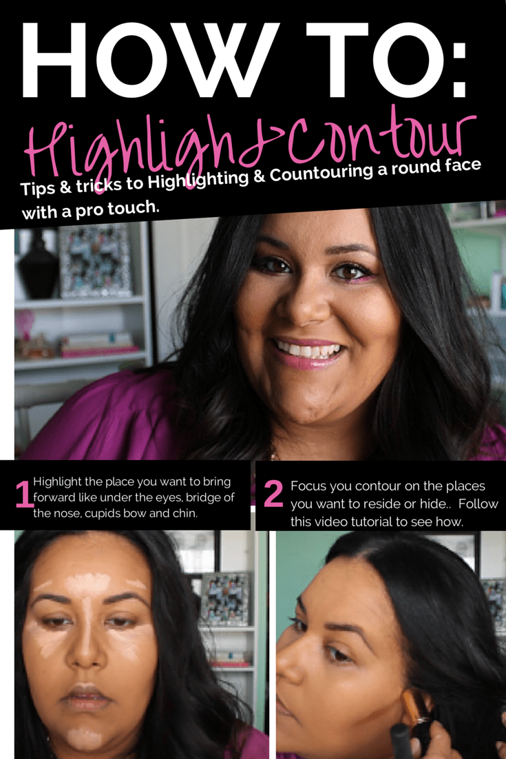 How to highlight & Contour a plus size or round face