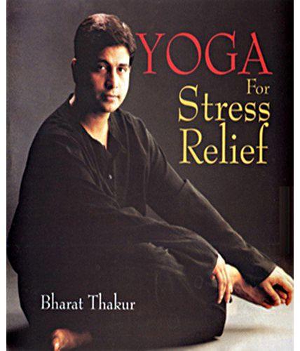 PRACTICE YOGA TO BEAT STRESS