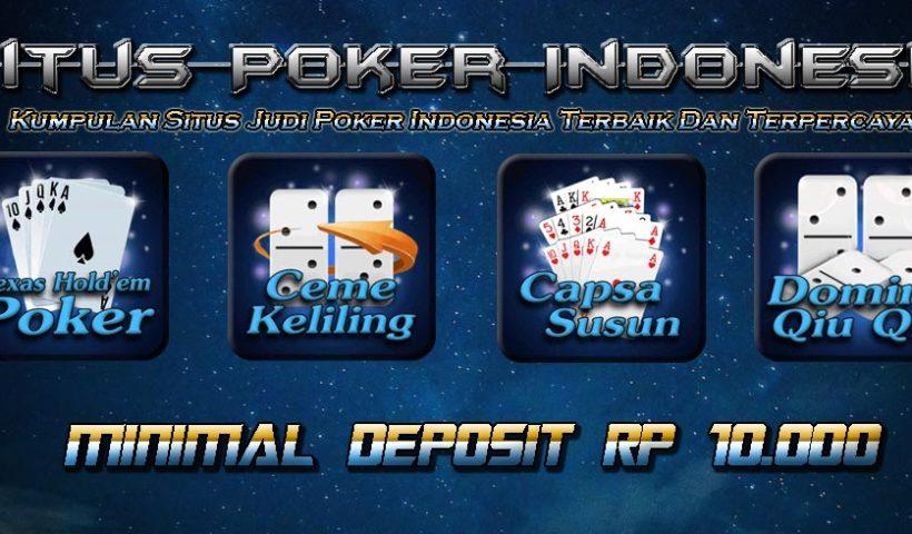 Daftar Situs Poker Online Terbaik Dan Terpercaya di Indonesia