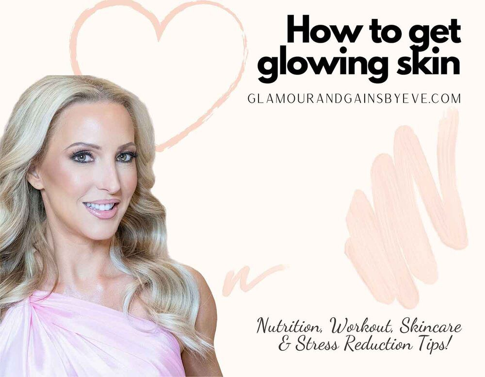 Beauty expert Eve Dawes headshot promoting how to get glowing skin