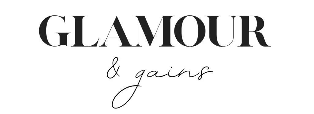 luxury lifestyle blog glamour gains