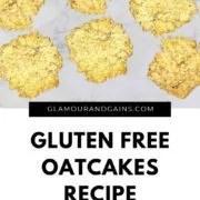 oatcake recipe glamour and gains